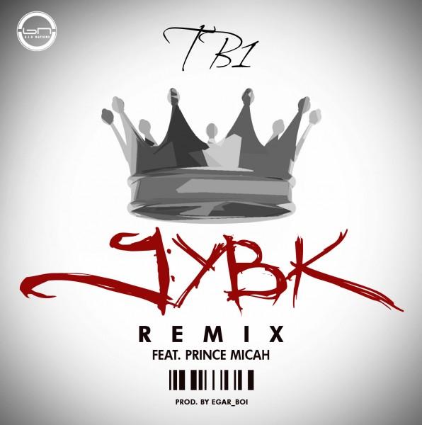 Tb1-Jesus-You-Be-King-Remix-ft-Prince-Micah-596x600