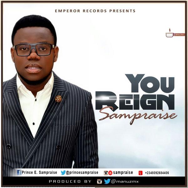 Sam-Praise---You-Reign