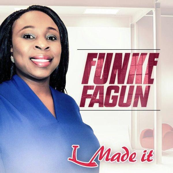 Funke Fagun Ft. Kunlexx – I Made It