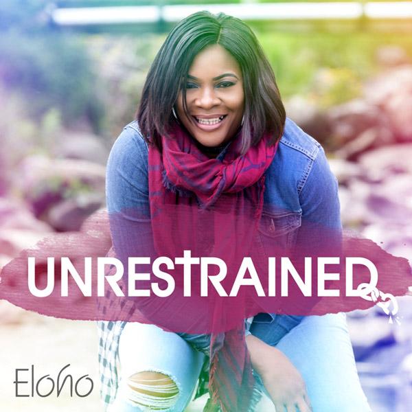 Eloho---Unrestrained