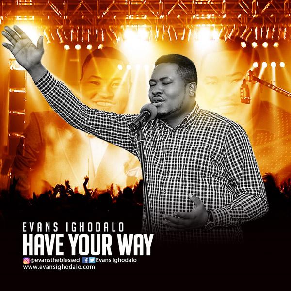 have-your-way-evans