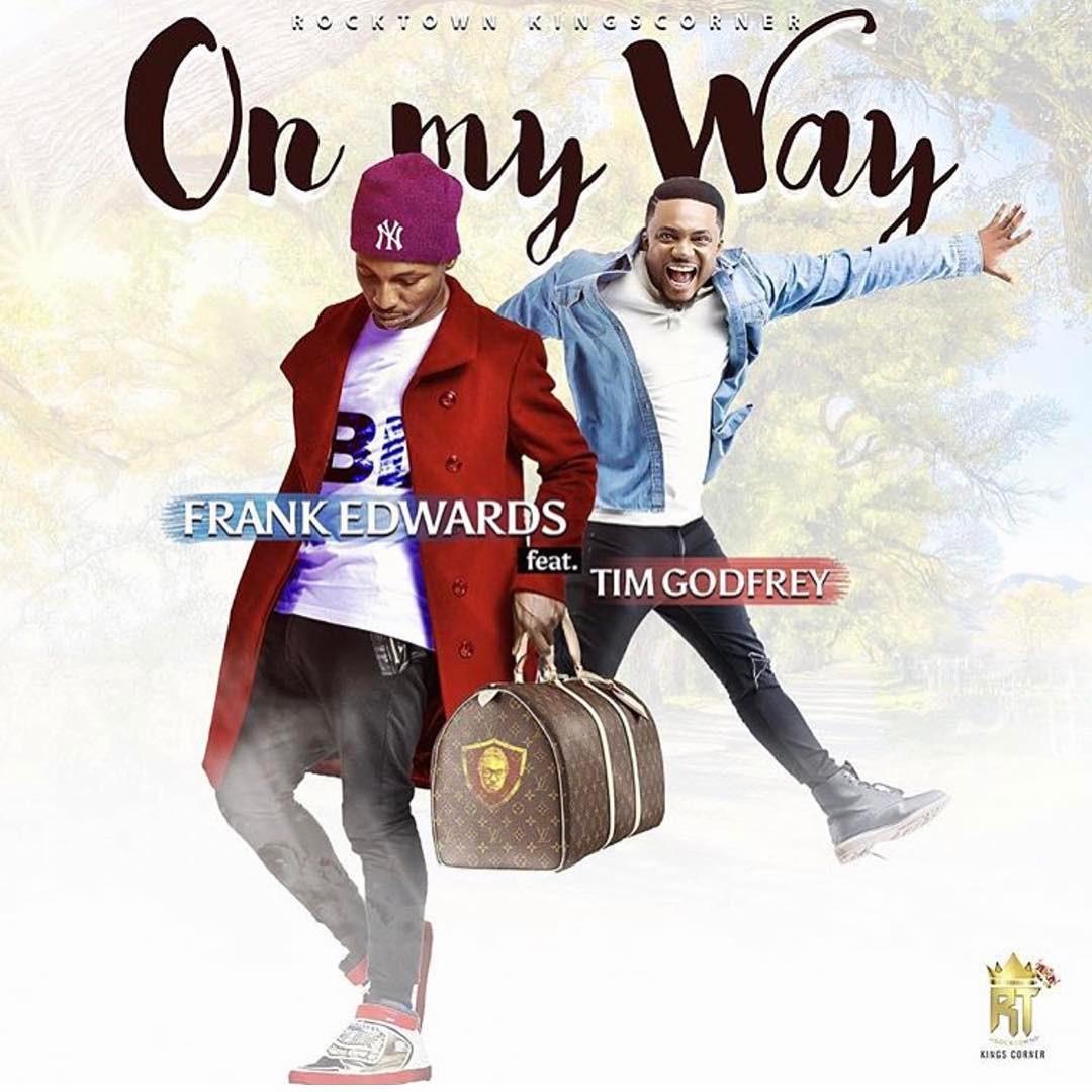 On My Way (ft Tim Godfrey)