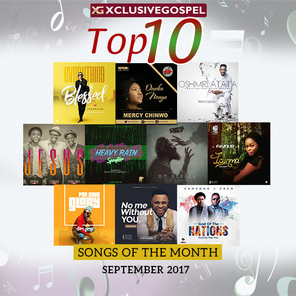 Top 10 Gospel Songs For The Month of September 2017