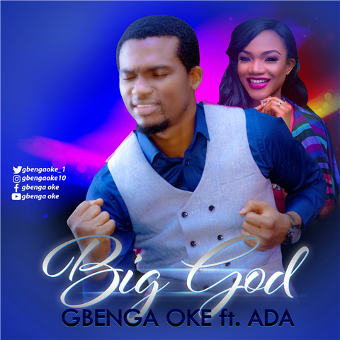 gbenga-oke-feat-onos-and-ada-mighty-one-god