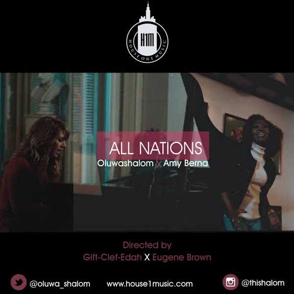 Gospel Music: All-Nations-Oluwashalom-feat.-Amy-Berna