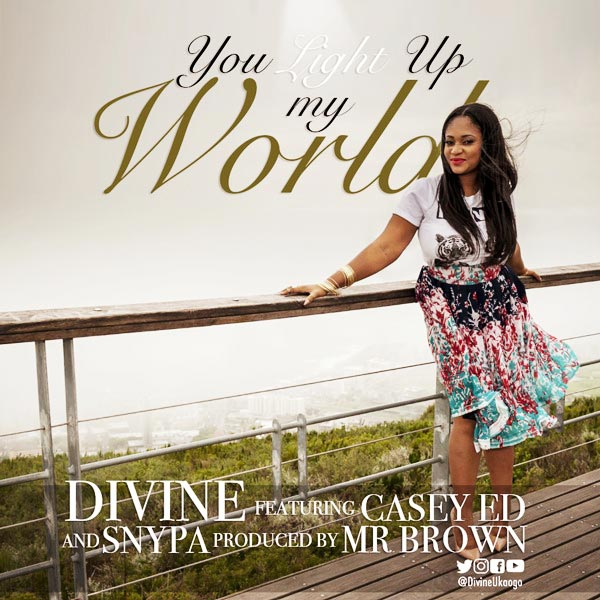 Gospel Music: Divine – You Light Up My World (Ft Casey Ed And Snypa)