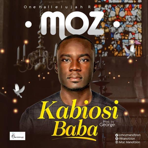 Gospel Music: MOZ - Kabiosi - Baba