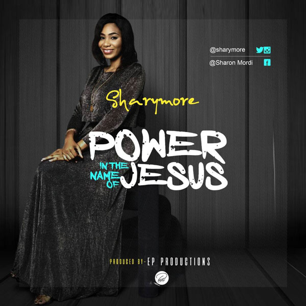 Sharymore - Power in the name of Jesus.mp3