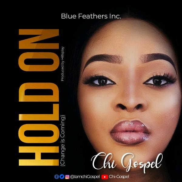 Chi-Gospel - Hold On