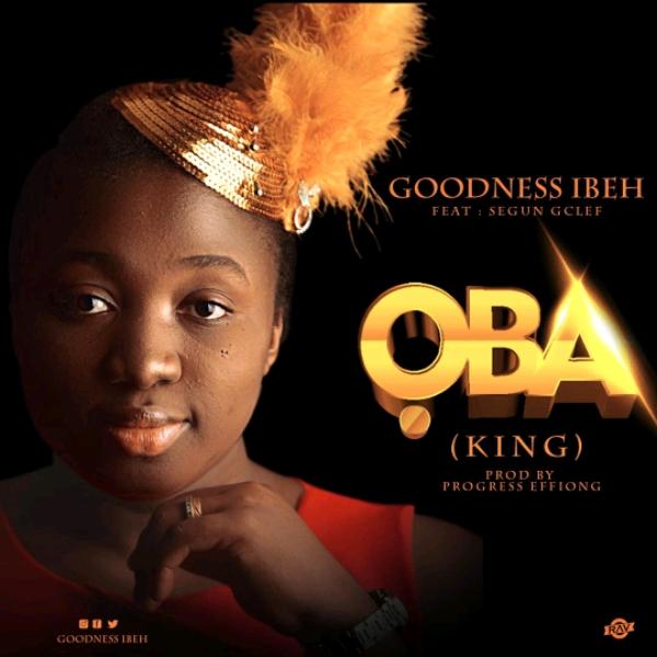 Goodness Ibeh - Oba
