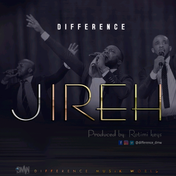 Difference - Jireh
